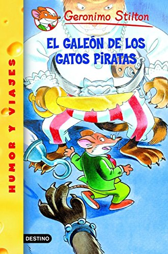 El galeón de los Gatos Piratas: Geronimo Stilton 8: 1