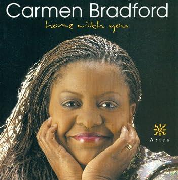 Bradford, Carmen: Home With You