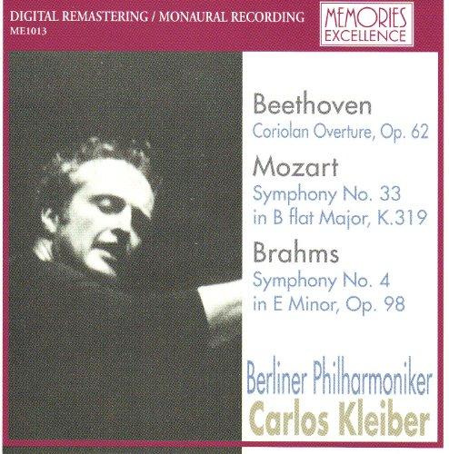 ベートーヴェン:「コリオラン」序曲、モーツァルト:交響曲第33番、ブラームス:第4番