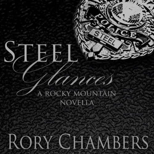 Steel Glances audiobook cover art