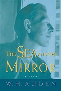 The Sea and the Mirror: A Commentary on Shakespeare's The Tempest