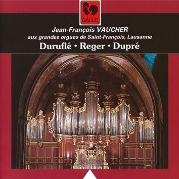Duruflé - Reger - Dupré: Organ Works