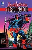Deathstroke, The Terminator Vol. 1: Assassins