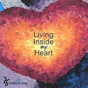 Living Inside My Heart
