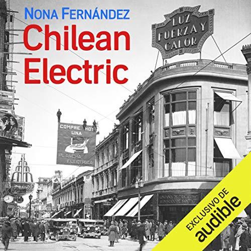 Chilean Electric (Narración en Castellano) cover art