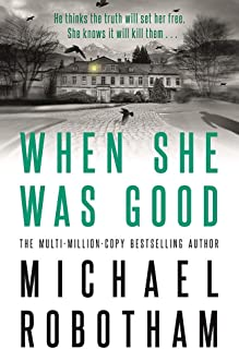 When She Was Good: Cyrus Haven Book 2