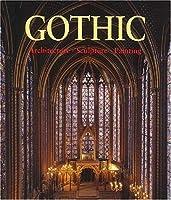 Gothic: Architecture, Sculpture, Painting