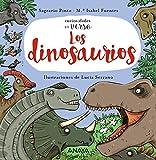 Los dinosaurios (PRIMEROS LECTORES - Curiosidades en verso)