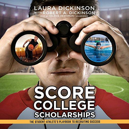 Score College Scholarships audiobook cover art