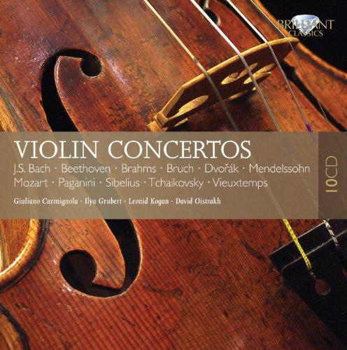 VIOLIN CONCERTOS:  J.S. Bach; Beethoven; Brahms; Bruch, Dvorak, Mendelssohn; Mozart;Paganini; Sibelius; Tchaikovsky; Vieuxtemps