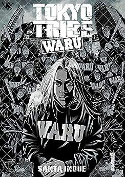 [井上三太]のTOKYOTRIBE WARU 1 (ヤングチャンピオン・コミックス)