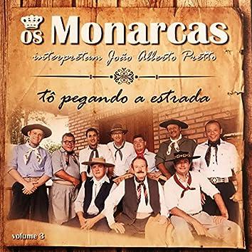 Tô Pegando a Estrada - Interpretam João Alberto Pretto, Vol. 3
