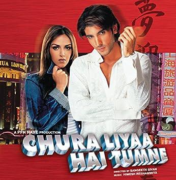 Chura Liyaa Hai Tumne (Original Motion Picture Soundtrack)