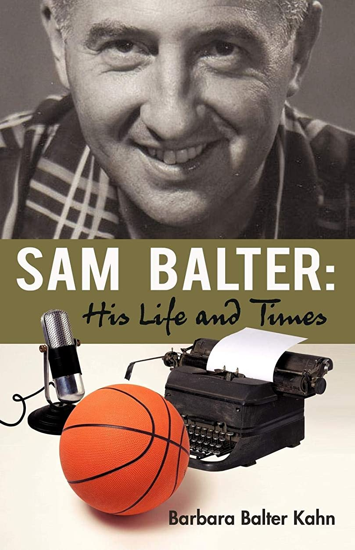 それに応じて慎重とにかくSam Balter: His Life and Times