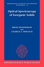 Optical Spectroscopy of Inorganic Solids (Monographs on the Physics and Chemistry of Materials)