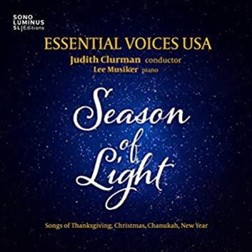 Season of Light: Songs of Thanksgiving, Christmas, Chanukah, New Year