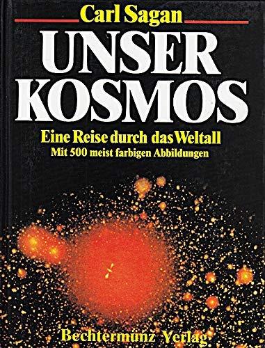 Unser Kosmos.