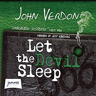 Let the Devil Sleep                   By:                                                                                                                                 John Verdon                               Narrated by:                                                                                                                                 Jeff Harding                      Length: 15 hrs and 4 mins     155 ratings     Overall 4.4