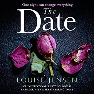 The Date                   By:                                                                                                                                 Louise Jensen                               Narrated by:                                                                                                                                 Jasmine Blackborow                      Length: 9 hrs and 39 mins     164 ratings     Overall 4.1