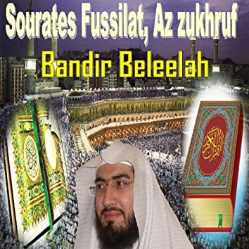 Sourates Fussilat, Az Zukhruf (Quran - Coran - Islam)