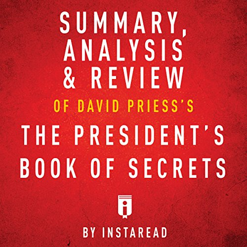 Summary of The President's Book of Secrets by David Priess | Includes Analysis audiobook cover art