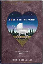 A Death in the Family/a Charmian Daniels Mystery