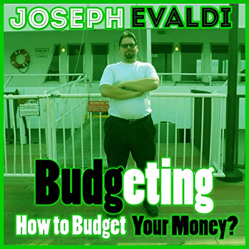 Budgeting: How to Budget Your Money audiobook cover art