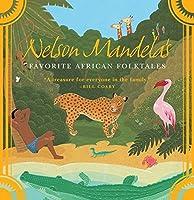 Nelson Mandela's Favorite African Folktales by Unknown(2007-10-17)