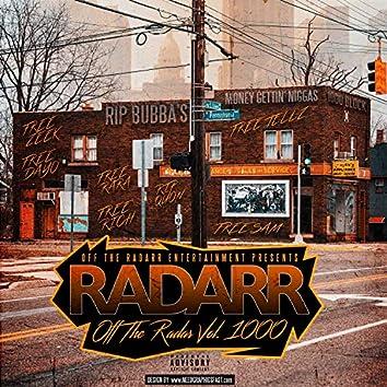 Off the Radarr, Vol. 1000