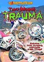 Two Wheel Trauma [DVD]