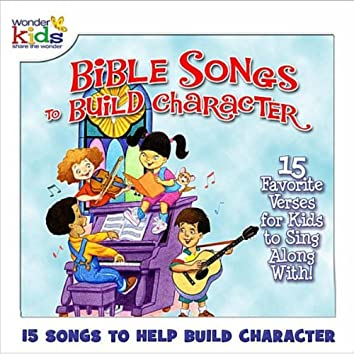Bible Songs to Build Character