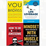 You are a badass, life leverage, how to be f*cking awesome, mindset with muscle 4 books collection set