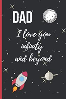 DAD I LOVE YOU INFINITY AND BEYOND: 6