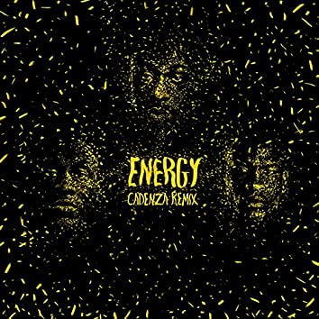 Energy (Cadenza Remix)