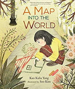 A Map into the World - Kindle edition by Yang, Kao Kalia, Kim, Seo. Children Kindle eBooks @ Amazon.com.