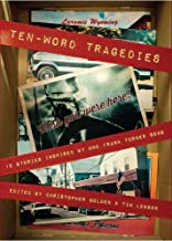 Ten-Word Tragedies