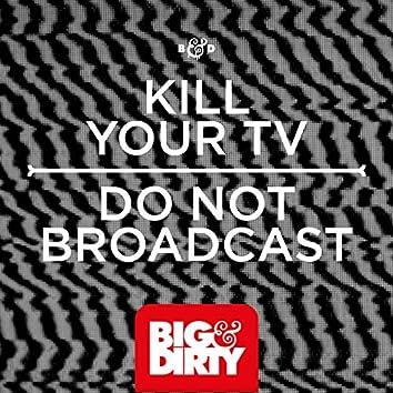 Do Not Broadcast