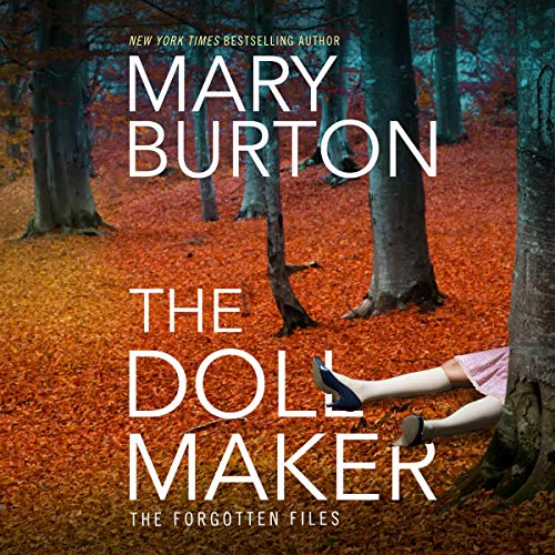 The Dollmaker: Forgotten Files, Book 2