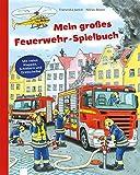 Mein großes Feuerwehr-Spielbuch - Franziska Jaekel