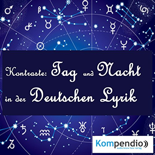 Kontraste: Tag und Nacht                   By:                                                                                                                                 Johann Wolfgang von Goethe,                                                                                        Paul Heyse                               Narrated by:                                                                                                                                 Matthias Ubert                      Length: 11 mins     Not rated yet     Overall 0.0