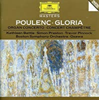 Poulenc: Gloria by BATTLE / PINNOCK / PRESTON / BOSTON SYM ORCH / OZAWA (2008-09-02)