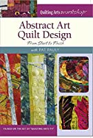 Abstract Art Quilt Design: From Start to Finish [DVD]