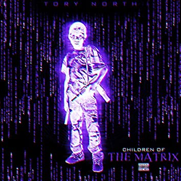 Children of the Matrix Chopped and Screwed by Ocho