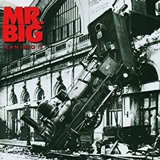 Lean Into It / Expanded and Remastered by Mr. Big (2010-07-27)