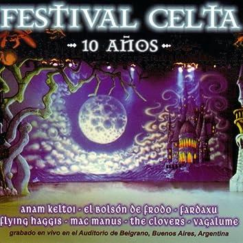 Festival Celta - 10 Años