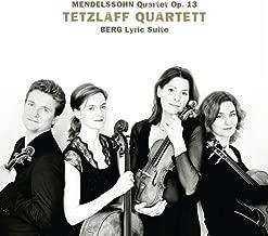 Mendelssohn: String Quartet in A Minor, Op. 13 - Berg: Lyric Suite