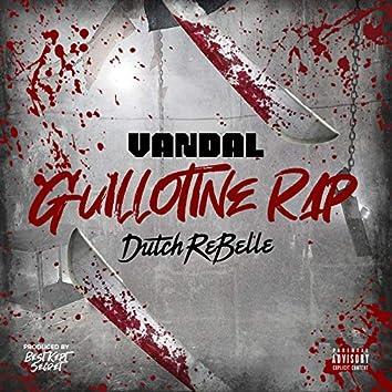 Guillotine Rap