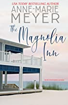 The Magnolia Inn: A Sweet, Small Town Story (The Red Stiletto Book Club)