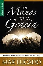 En Manos de la Gracia: NADA Nos Puede Desprender de su Amor (Favoritos) (Spanish Edition) (Serie Favoritos)