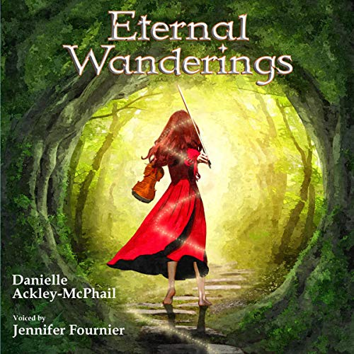 Eternal Wanderings Audiobook By Danielle Ackley-McPhail cover art